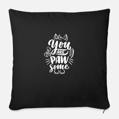 Tag You Are Pawsome - Cats - Sofa pillow with filling 45cm x 45cm