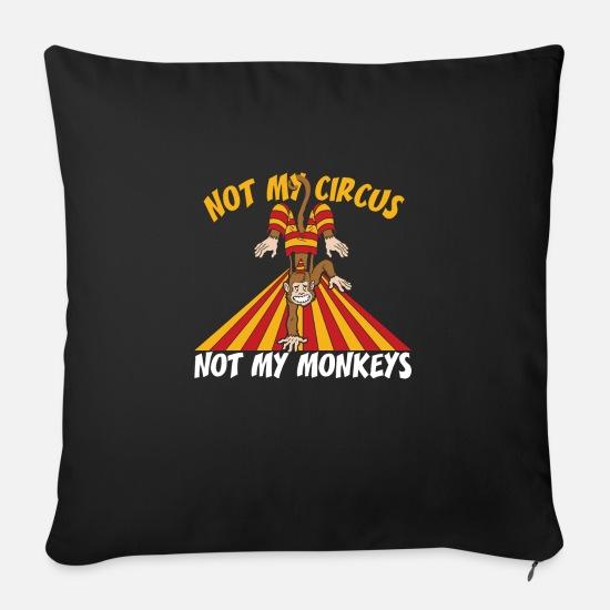Sprichwort Affe Zirkus Lustige Sprüche Geschenk Kissenhülle