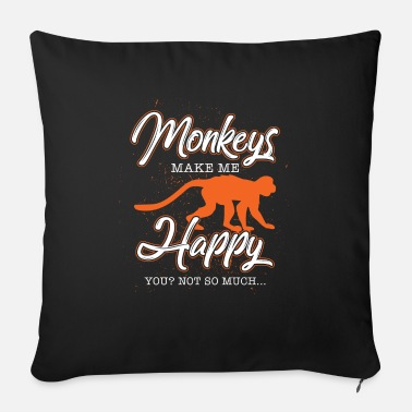 Gorilla Monkeys make me happy animal gift idea - Sofa pillow with filling 45cm x 45cm