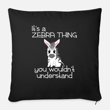 Zebra Zebra - Zebras - Zebra T-Shirt - Zebra Motive - Sofa pillow with filling 45cm x 45cm