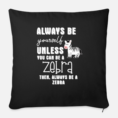 Zebra Zebra - Zebras - Zebra Finch - Be Yourself - Sofa pillow with filling 45cm x 45cm