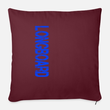 Longboard Longboard Longboarders Longboarding - Sofa pillow with filling 45cm x 45cm