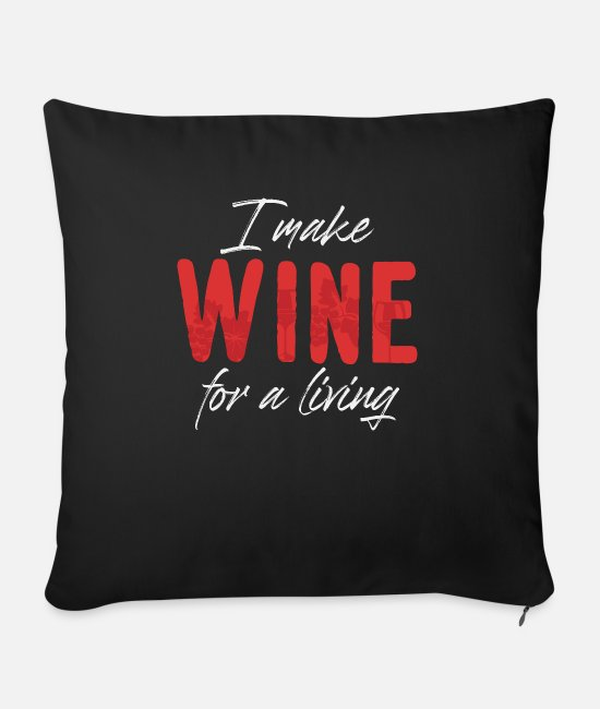 Occupation Pillow Cases - Weinbauer saying | Winemaker wine festival wine viticulture - Sofa pillow with filling 45cm x 45cm black