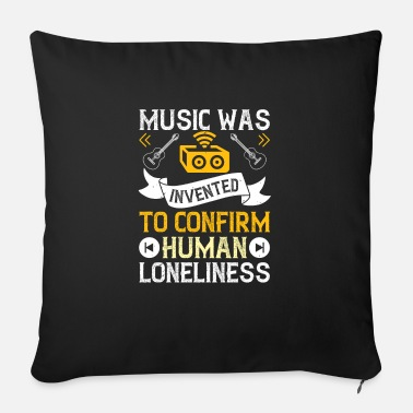 Concert Music was invented for human loneliness - Sofa pillow with filling 45cm x 45cm