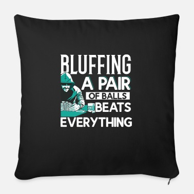 Bluff bluff - Sofa pillow with filling 45cm x 45cm