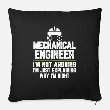 Coffee Mechanical engineer I'm Not Arguing I'm Just - Sofa pillow with filling 45cm x 45cm