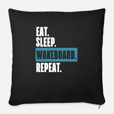 Extreme Sports Eat Sleep Wakeboard Repeat T-Shirt Gift - Sofa pillow with filling 45cm x 45cm