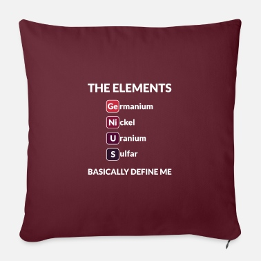 Geek Science Sayings Funny Gift - Sofa pillow with filling 45cm x 45cm