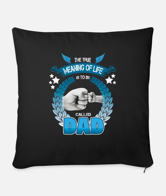 Father's Day Pillow Cases - Father's Day! Fathers day! Dad! Daddy! - Sofa pillow with filling 45cm x 45cm black