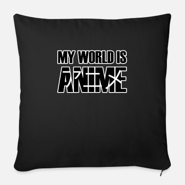 World Series My World Is Anime Series Japan Gift Idea - Sofa pillow with filling 45cm x 45cm