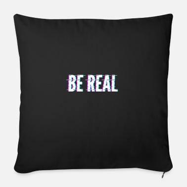 Real Be Real / Be Real - Sofa pillow with filling 45cm x 45cm