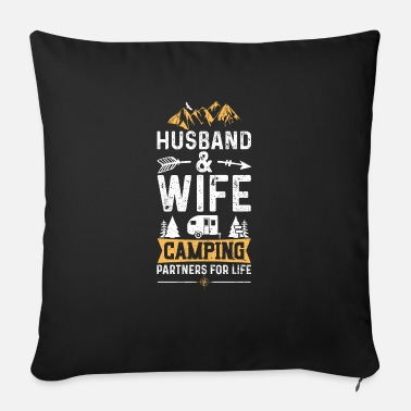 Husband And Wife Camping Partners For Life - Campi - Sofa pillow with filling 45cm x 45cm