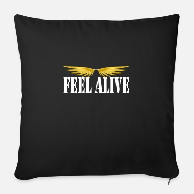 Alive feel alive alive - Sofa pillow with filling 45cm x 45cm