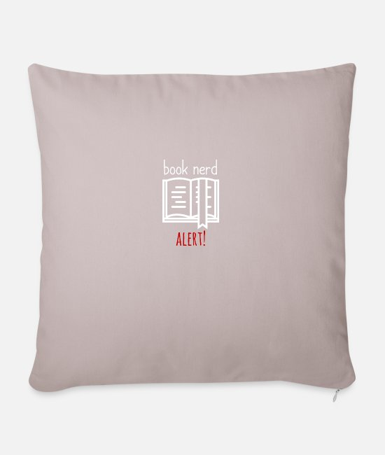 Nerdy Pillow Cases - Alarm: Bookworm - Book nerd alert! - Sofa pillow with filling 45cm x 45cm light taupe