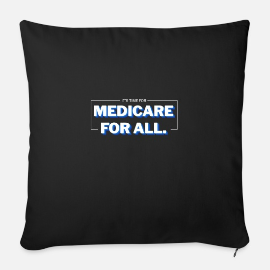 Election Pillow Cases - Medicare For All - Bernie Sanders US 2020 Election - Sofa pillow with filling 45cm x 45cm black