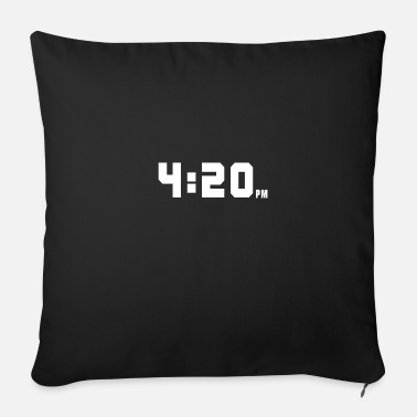 Smoking 4:20 pm for twenty - Sofa pillow with filling 45cm x 45cm