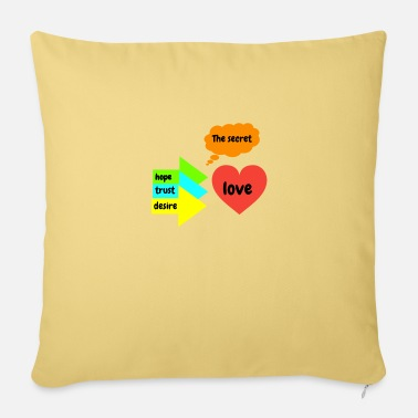 Secret The secret - Sofa pillow with filling 45cm x 45cm