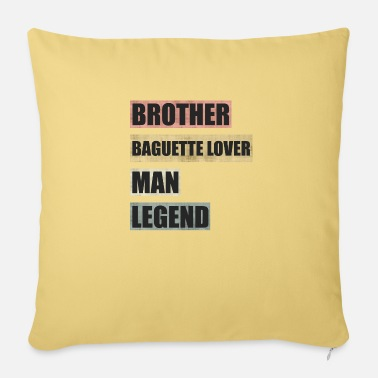 Baguette Baguette Brother Man Legend - Sofa pillow with filling 45cm x 45cm