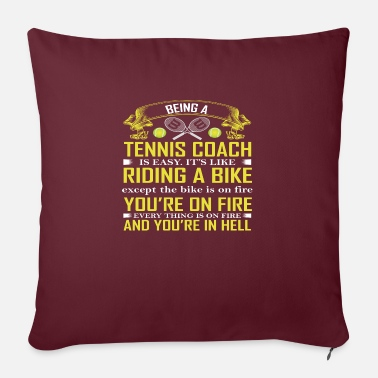 Being A Tennis Coach - Sofa pillow with filling 45cm x 45cm