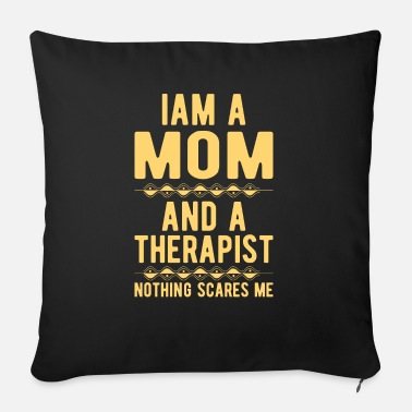 Suicidal Counselor Therapist Mom Therapist: Iam a Mom and a Therapist - Sofa pillow with filling 45cm x 45cm