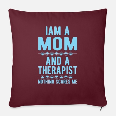 Suicide Mom Therapist: Iam a Mom and a Therapist - Sofa pillow with filling 45cm x 45cm
