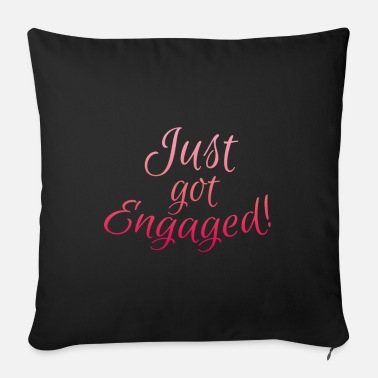 Engagement Engagement Engaged - Sofa pillow with filling 45cm x 45cm