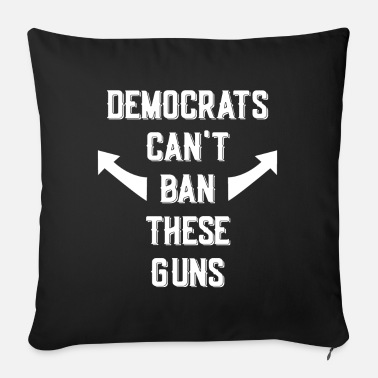 Democratic Socialist Democrats Can't Ban These Guns - Sofa pillow with filling 45cm x 45cm