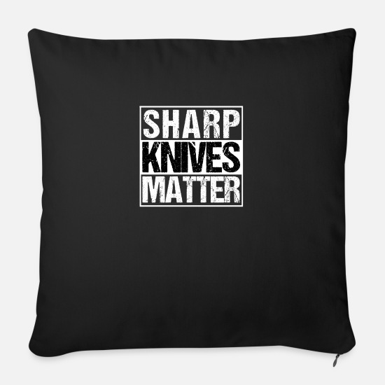 Sword Pillow Cases - Sharp Knife Grill Sharp Knives Matter - Sofa pillow with filling 45cm x 45cm black