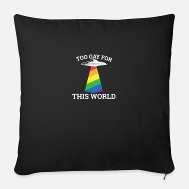Hen Too gay for this world - gay lesbian - Sofa pillow with filling 45cm x 45cm