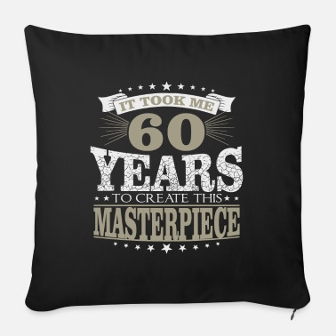 Birthday 60 years birthday saying gift - Sofa pillow with filling 45cm x 45cm