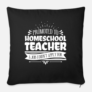 End Promoted To Homeschool Teacher Nerd Funny Teacher - Sofa pillow with filling 45cm x 45cm
