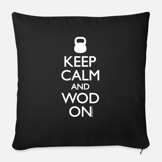 Keep Calm Pillow Cases - Keep Calm and WOD on - Sofa pillow with filling 45cm x 45cm black