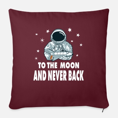 To The Moon And Never Back - Sofa pillow with filling 45cm x 45cm