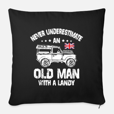 Off Never Underestimate an Old Man with a Landy - Sofakissen mit Füllung 44 x 44 cm