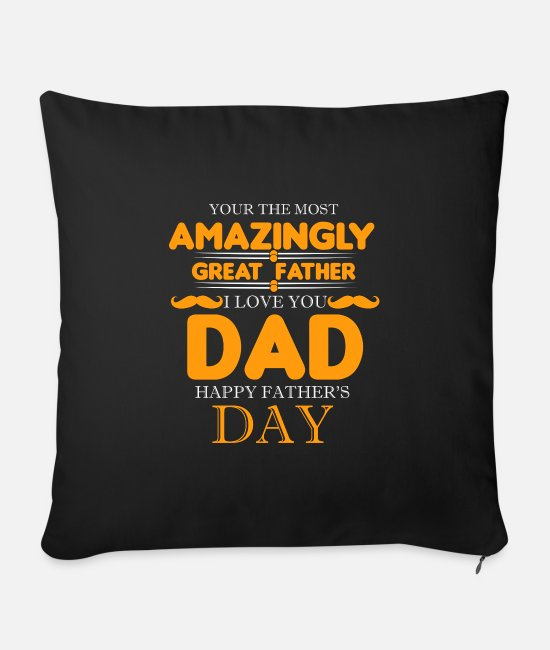 Father's Day Pillow Cases - Father's Day Gift - Father's Day Saying - Father's Day - Sofa pillow with filling 45cm x 45cm black