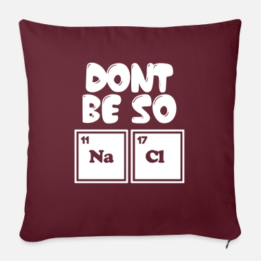 Biology Funny Salty Periodic Table Pun Science Teacher - Sofa pillow with filling 45cm x 45cm