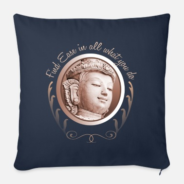 Ease Buddha Ease - Sofa pillow with filling 45cm x 45cm