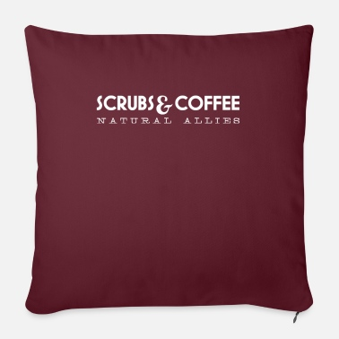 Roast Funny Scrubs and Coffee Natural Allies design for - Sofa pillow with filling 45cm x 45cm