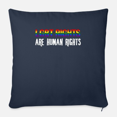 Human Rights Human rights - LGBT rights are human rights - Sofa pillow with filling 45cm x 45cm