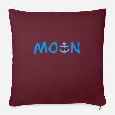 Moin anchor greeting saying statement - Sofa pillow with filling 45cm x 45cm