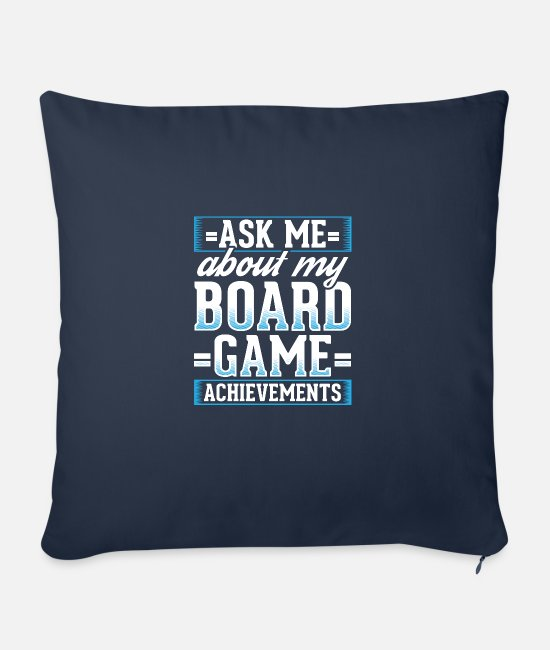 Group Pillow Cases - Jokes Board Games Design Quote Game Achievements - Sofa pillow with filling 45cm x 45cm navy
