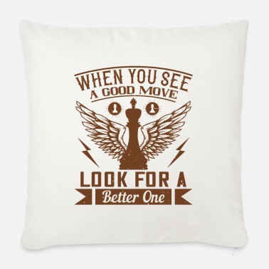 Chess Chess - When you see a good move - Sofa pillow with filling 45cm x 45cm