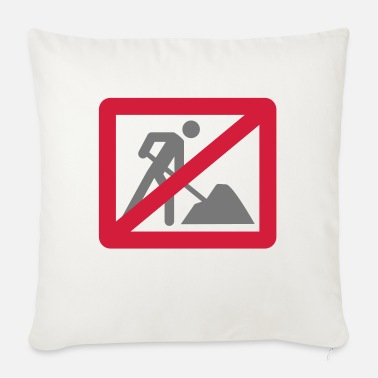 No Work No Work - Sofa pillow with filling 45cm x 45cm