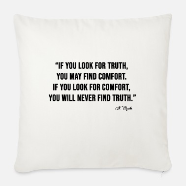 LOOK FOR TRUTH - Sofa pillow with filling 45cm x 45cm