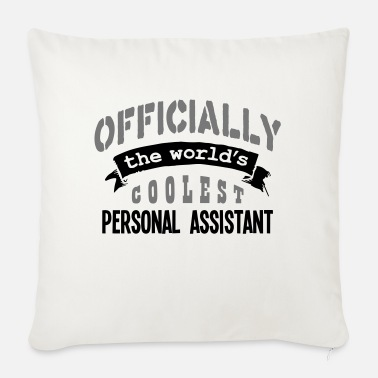 Official Person personal assistant officially the worlds - Sofa pillow with filling 45cm x 45cm