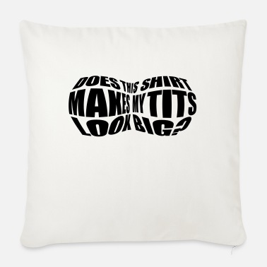 Big Tits Big Tits! - Sofa pillow with filling 45cm x 45cm