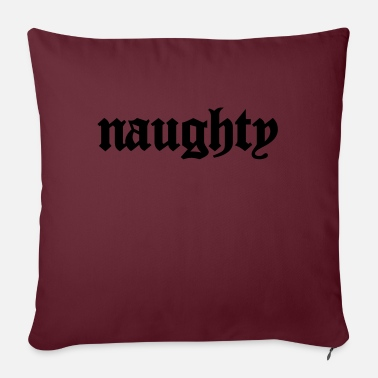 Naughty Naughty - Sofa pillow with filling 45cm x 45cm