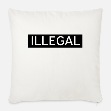Illegal Illegal - Sofa pillow with filling 45cm x 45cm