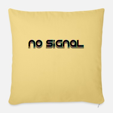 Signal No signal - Sofa pillow with filling 45cm x 45cm