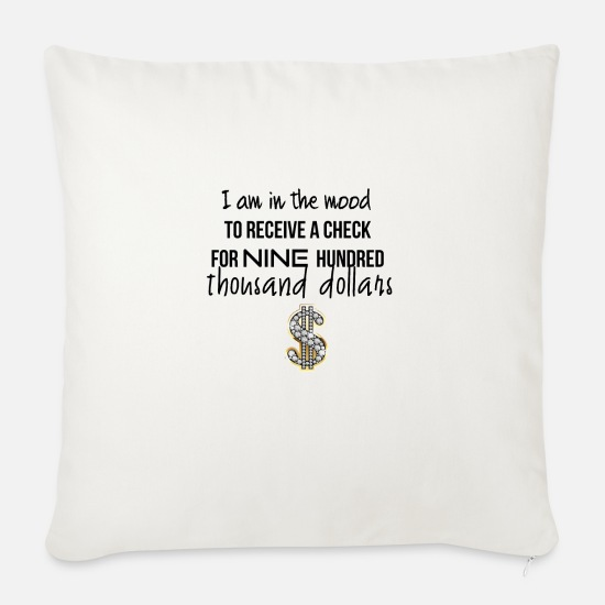 Mood Pillow Cases - I am in the mood for receiving money - Pillowcase 17,3'' x 17,3'' (45 x 45 cm) natural white